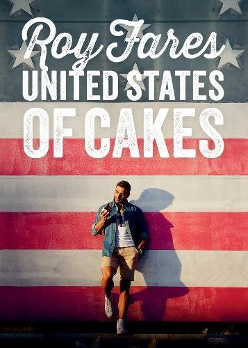 United States of Cakes: Tasty Traditional American Cakes, Cookies, Pies, and Baked Goods Hardcover – March 10, 2015 Roy Fares Skyhorse Publishing 1632204754 Courses & Dishes - Pies