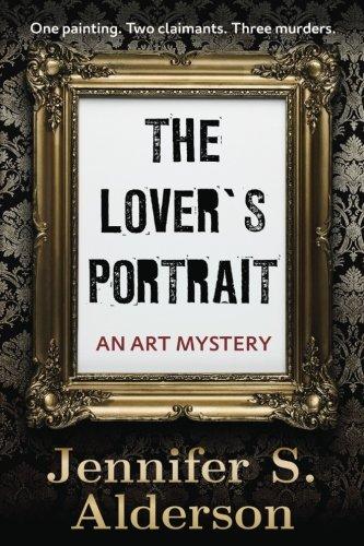Book: The Lover's Portrait - An Art Mystery (Adventures of Zelda Richardson Book 2) by Jennifer S. Alderson