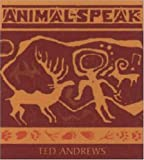 img - for Animal-Speak: Understanding Animal Messengers, Totems, and Signs book / textbook / text book