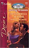 The Cinderella Scandal, Barbara McCauley, 037376555X