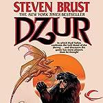 Dzur: Vlad Taltos, Book 10   Steven Brust