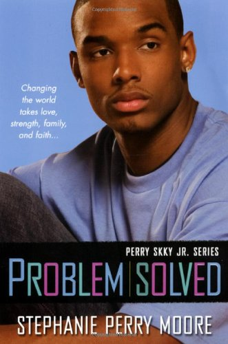Problem Solved: Perry Skky Jr. Series #3