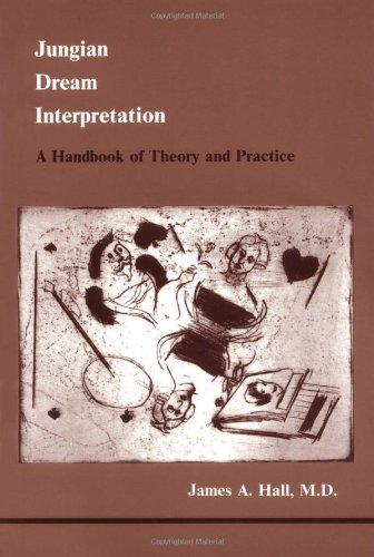Jungian Dream Interpretation (Studies in Jungian Psychology by Jungian Analysts) (Studies in Jungian Psychology by Jungi