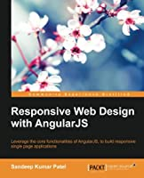 Responsive Web Design with AngularJS Front Cover