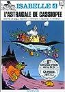 Isabelle, tome 4 : L'astragale de Cassiopée par Franquin