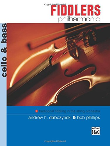 Fiddlers Philharmonic: Cello & Bass
