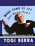 What Time Is It? You Mean Now? Advice For Life From the Zennest Master of Them