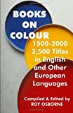 Books on Colour 1500-2000, Roy Osborne, 1581125372