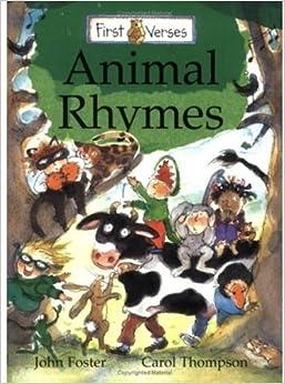 ANIMAL RHYMES (First Verses)