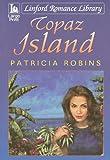 Topaz Island, Patricia Robins, 1847828337