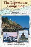 The Lighthouse Companion For Maine