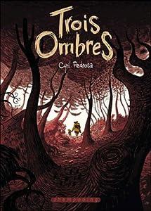 vignette de 'Trois ombres (Cyril Pedrosa)'