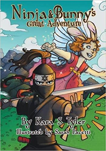 Ninja and Bunnys Great Adventure: Kara S Tyler, Lane ...