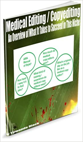 Read Medical Editing/Copyediting: An Overview of What It Takes to Succeed in This Niche PDF