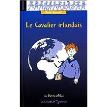 CAVALIER IRLANDAIS (LE)