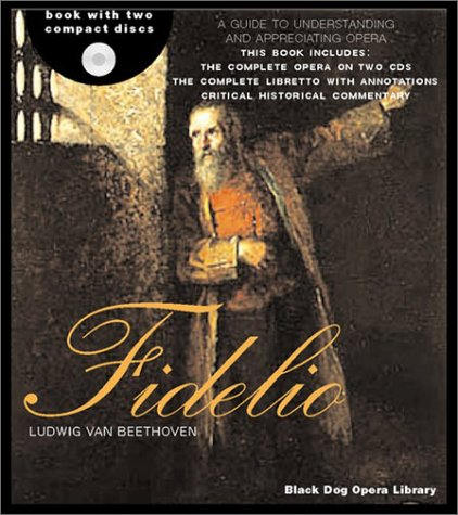 Fidelio (The Black Dog Opera Library) by Brand: Black Dog n Leventhal Publishers