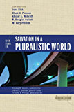 Four Views on Salvation in a Pluralistic World (Counterpoints: Bible and Theology)