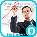 Business and Sales Success Hypnosis Compilation: Self-Hypnosis & Subliminal Speech by Erick Brown Narrated by Erick Brown