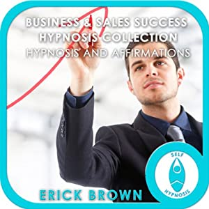 Business and Sales Success Hypnosis Compilation Speech