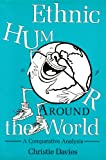 Ethnic Humor Around the World : A Comparative Analysis, Davies, Christie, 0253316553