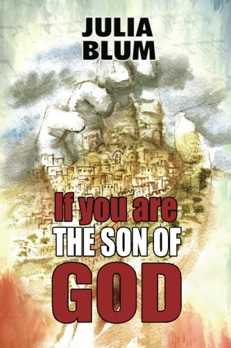 If You Are The Son of God (2nd edition)