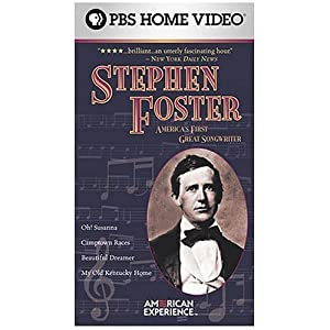 American Experience - Stephen Foster movie