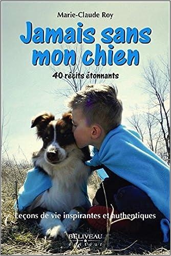 Jamais sans mon chien - Marie-Claude Roy