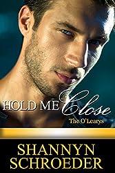 Hold Me Close (O'Learys)
