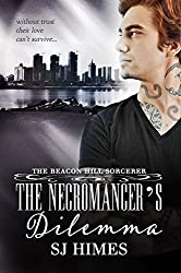 The Necromancer's Dilemma (The Beacon Hill Sorcerer Book 2)