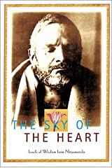 The Sky of the Heart: Jewels of Wisdom from Nityananda Paperback