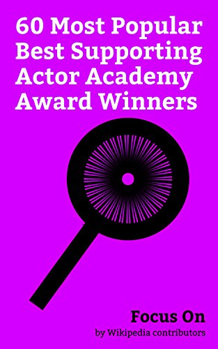 Focus On: 60 Most Popular Best Supporting Actor Academy Award Winners: Heath Ledger, Mahershala Ali, Denzel Washington, George Clooney, Robin Williams, ... Robert De Niro, Jack Nicholson, etc.