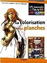 La colorisation des planches par Lainé