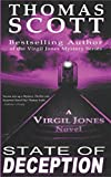STATE OF DECEPTION (Virgil Jones Mystery, Thriller & Suspense Series) by  Thomas Scott in stock, buy online here