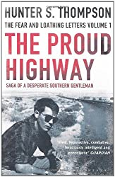 The Proud Highway: Rejacketed