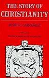 Story of Christianity: Volume 2 (Story of Christianity, Vol 2)