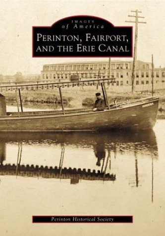 Download Perinton, Fairport, and the Erie Canal (NY) (Images of America) PDF