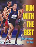 Run with the Best, Tony Benson and Irv Ray, 0911521615