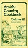 Amish Country Cookbook, Bob Miller and Sue Miller, 1891314068