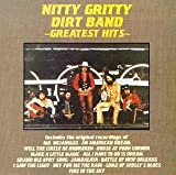 : The Nitty Gritty Dirt Band - Greatest Hits