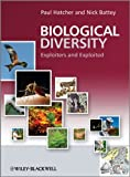 Biological Diversity, Paul Hatcher and Nick Battey, 0470778075