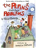 The Pepins and Their Problems, Polly Horvath, 0786270632