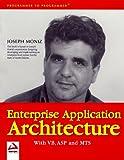 Enterprise Application Architecture with VB, ASP, MTS, Joseph Moniz, 1861002580