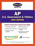AP US Government and Politics 2005, Kaplan Publishing Staff, 0743260600