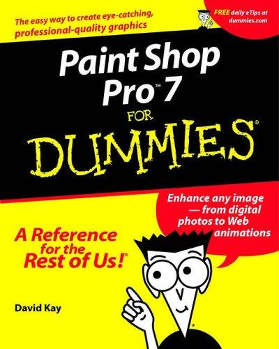 Paint Shop Pro 7 For Dummies  For Dummies  Computers