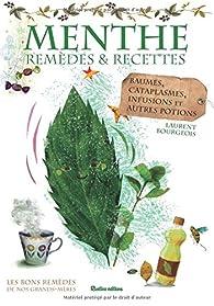 Menthe : remèdes et recettes par Laurent Bourgeois
