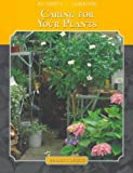 Caring for Your Plants, Reader's Digest Editors, 0762100451