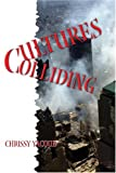 Cultures Colliding, Chrissy Yacoub, 1413749054
