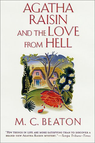 Agatha Raisin and the Love from Hell (Agatha Raisin Mysteries, No. 11)