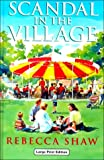 Scandal in the Village, Rebecca Shaw, 0708941877