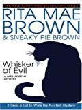 Whisker of Evil, Rita Mae Brown and Sneaky Pie Brown, 0786261609